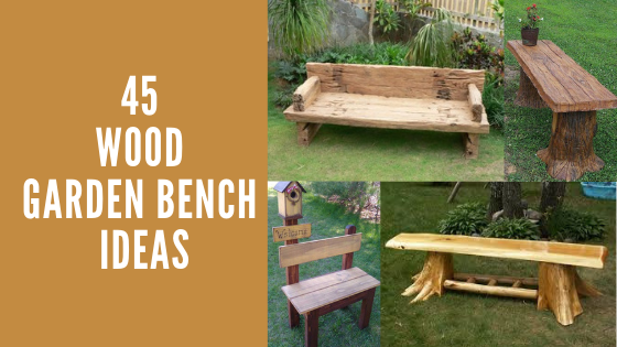 45 Wood Garden bench ideas - Woodworking24h