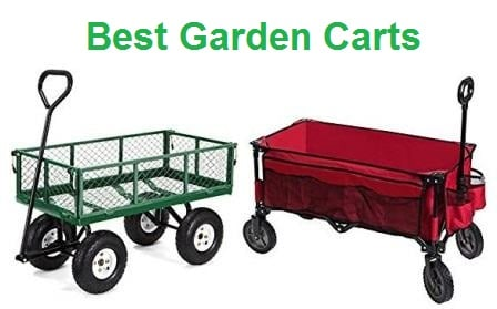 Top 15 Best Garden Carts in 20