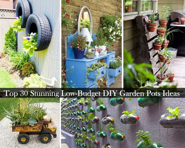 Top 30 Stunning Low-Budget DIY Garden Pots and Containers .