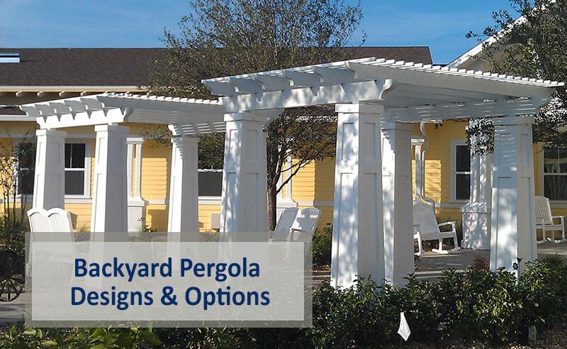 Backyard Pergola Designs - Choose From Many Optio