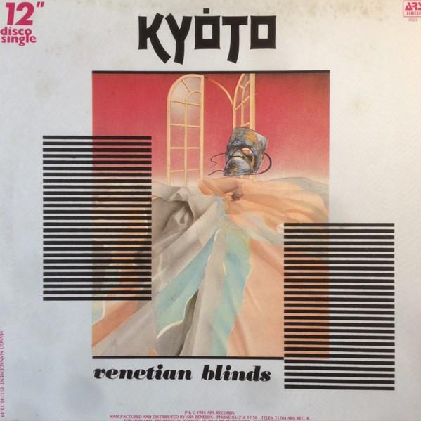 Kyoto - Venetian Blinds (1984, Vinyl) | Disco