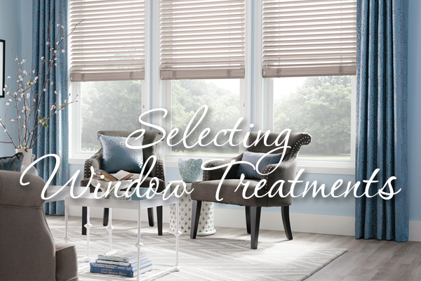 Selecting Window Treatments - Corvallis, Or - Benson's Interio